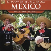 Various Artists: Discover Music from Mexico With ARC Music