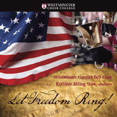 Let Freedom Ring! - AmericaÆs favorite patriotic songs by Various Composers / Ray Nugent, piano; Emmanuel Acosta, tenor; Westminster Concert Bell Choir, Kathleen Ebling Shaw