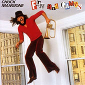 Chuck Mangione: Fun and Games
