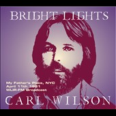 Carl Wilson (Beach Boys): Bright Lights: My Father's Place, NYC, April 11, 1981 *