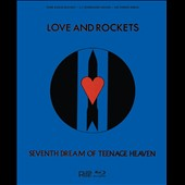Love and Rockets: Seventh Dream of Teenage Heaven [Video] [12/9]