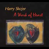 Harry Skoler: A Work of Heart *