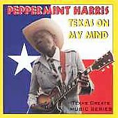 Peppermint Harris: Texas on My Mind