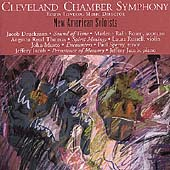 Druckman, Thomas, Musto, et al / Clevland Chamber Symphony