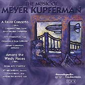Kupferman: A Faust Concerto, Among the Windy Places