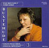 Buxtehude: Works for Organ Vol 3 / Inge Bonnerup