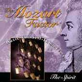 Mozart Factor - Music for Self-Enhancement - The Spirit