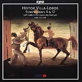 Villa-Lobos: Symphonies no 4 & 12 / St. Clair, Swedish RSO
