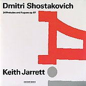 Shostakovich: 24 Preludes and Fugues Op 87 / Keith Jarrett