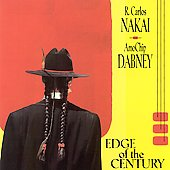 R. Carlos Nakai: Edge of the Century