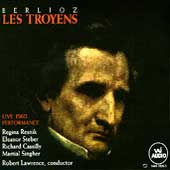 Berlioz: Les Troyens / Lawrence, Resnik, Steber, Cassilly