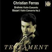 Brahms, Mozart: Violin Concertos / Christian Ferras, et al