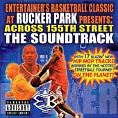 Original Soundtrack: Across 155th St.: The EBC at Rucker Park Soundtrack [PA]