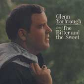 Glenn Yarbrough: Bitter and the Sweet