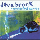 Dave Brock: Memos and Demos