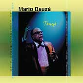 Mario Bauzá: The Tanga Suite [Digipak]