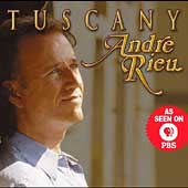 Tuscany / Andr&eacute; Rieu, Johann Strauss Orchestra
