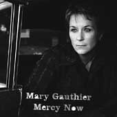 Mary Gauthier: Mercy Now