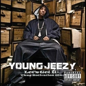 Young Jeezy: Let's Get It: Thug Motivation 101 [PA]