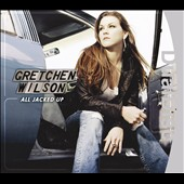 Gretchen Wilson: All Jacked Up [DualDisc]