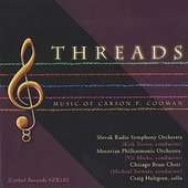Carson P. Cooman: Threads, Zest, Symphony of Light, etc / Trevor, Micka, et al
