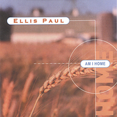 Ellis Paul: Am I Home