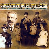 Frank Patterson/John McCormack (Tenor Vocal): Greatest Irish Tenors: John McCormack, Frank Patterson *