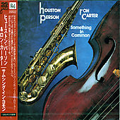 Houston Person/Ron Carter (Bass): Something in Common [Bonus Track]