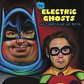 Daniel Johnston/Jack Medicine: The Electric Ghosts
