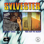 Sylvester: Sell My Soul/Too Hot to Sleep