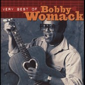 Bobby Womack: Very Best of Bobby Womack [Neon]