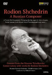 Rodion Shchedrin: Russian Composer - Interviews, live performances and archival material / Shchedrin, Argerich, Gergiev, Jansons et al. [2 DVD]
