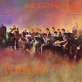 Full Spectrum Jazz Big Band: Pursuits