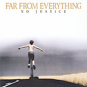 No Justice: Far from Everything