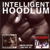 Intelligent Hoodlum: Intelligent Hoodlum/Tragedy: Saga of a Hoodlum [PA]