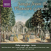Songs from the Pleasure Garden - Boyce, Croft, Eccles, etc
