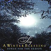 Seay: A Winter Blessing: Songs for the Season *