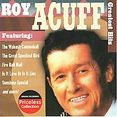 Roy Acuff: Greatest Hits [Collectables]