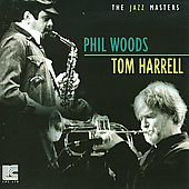 Phil Woods/Tom Harrell: The Jazz Masters