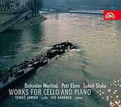 Martinu, Eben, Sluka: Sonatas for Cello & Piano, etc / Jamnik, Kahanek