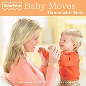 Fisher-Price: Baby Moves: Dance with Mom