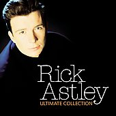 Rick Astley: The Ultimate Collection