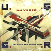 DJ Vadim: U.S.S.R.: Life from the Other Side