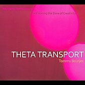 Tommy Brunjes: Theta Transport [Digipak]