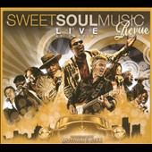 Sweet Soul Music Revue: Sweet Soul Music Revue: Live At Capitol [Digipak]