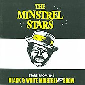 The Black and White Minstrels: The Minstrel Stars *
