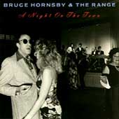 Bruce Hornsby/Bruce Hornsby & the Range: A Night on the Town