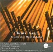 Christa Rakich Organ Recital at St. Mark's Cathedral: Works of J.S. Bach, Franck, Hindemith & Pamela Decker