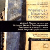 The Beethoven Academy Orchestra performs Wieniawski, Bacewicz & Penderecki