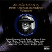 Andr&#233;s Segovia: 1950's American Recordings, Vol. 6